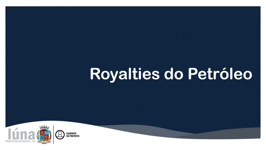 Solicitação de recursos do Royalties de Petróleo